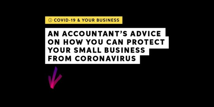 An accountant's advice on how you can protect your small business from coronavirus
